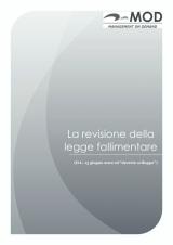 """La revisione della Legge fallimentare nel cd. """"DecretoSviluppo"""""""